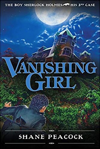 Cover of The Boy Sherlock Holmes: Vanishing Girl. Sherlock looks up a hill towards a large, evil looking mansion